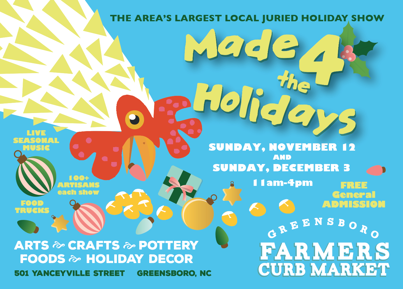The Greensboro Farmers Curb Market Hosts  MADE 4 the Holidays Arts, Crafts, & Pottery Show Sunday December 3, 11 am-4 pm